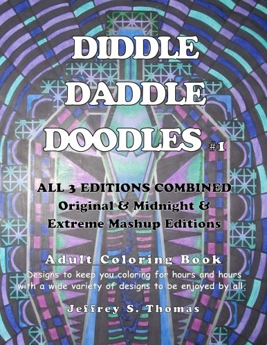 Diddle Daddle Doodles 1: All 3 Editions Combined