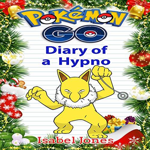 Pokemon Go: Diary of a Hypno audiobook cover art