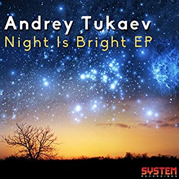 Night Is Bright EP