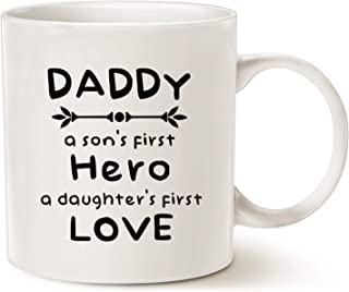 MAUAG Fathers Day Gifts Unique Christmas Gifts Dad Coffee Mug, Daddy, A Son's First Hero, A Daughter's First Love Best Father's Day Gifts Cup, White 11 Oz