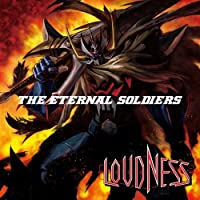 Eternal Soldiers by Loudness (2010-12-21)