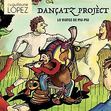 Dançatz projèct (Lo viatge de Piu-Piu)