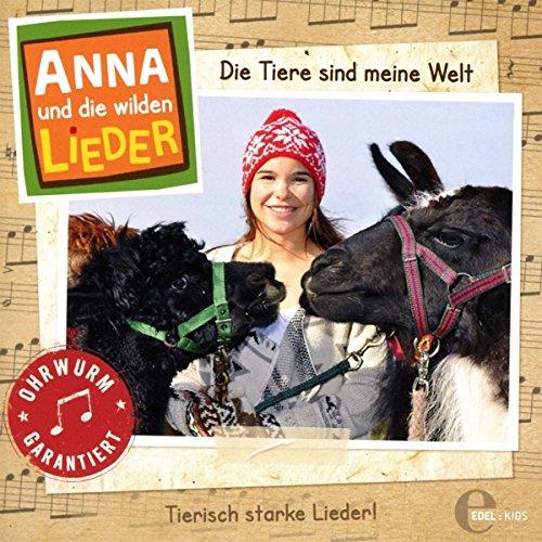 Anna und die wilden Lieder - Die Tiere sind meine Welt - Das Liederalbum
