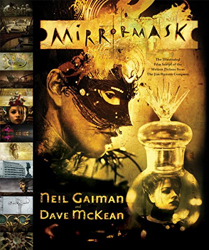 MirrorMask: The Illustrated Film Script of the Motion Picture from The Jim Henson Company
