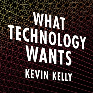 What Technology Wants audiobook cover art
