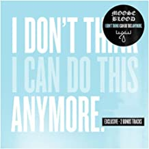 Moose Blood - I Don't Think I Can Do This Anymore -Exclusive CD with 2 Bonus Tracks- Just Acoustic & Promise Me [vinyl] Moose Blood