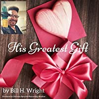 His Greatest Gift