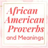 African American Proverbs