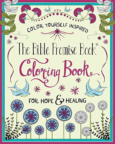 The Bible Promise Book® for Hope & Healing Coloring Book (Color Yourself Inspired)