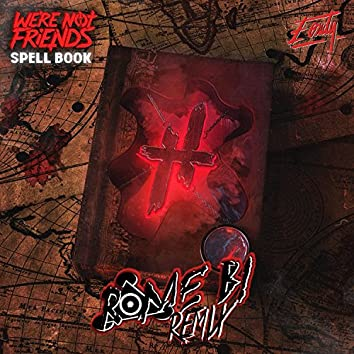 Spell Book (Rome B! Remix)