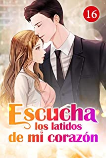 Escucha los latidos de mi corazón 16: Parásito mágico (Spanish Edition)