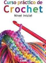 Curso práctico de crochet: Nivel inicial