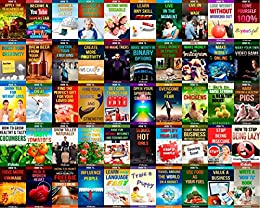 """50 """"HOW TO"""" books in 1: Personal Development, Self Improvement, Self Help, Business Skills, Life Skills, Relationships, Health, Money, Agriculture, Dating, And More (Body, Mind, Sp"""