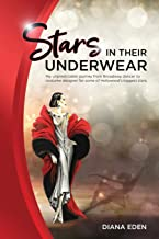 Stars in Their Underwear: My unpredictable journey from Broadway dancer to costume designer for some of Hollywood's bigges...