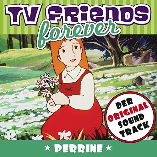 TV Friends Forever - Der Original Sound Track: Perrine