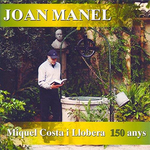 Miquel Costa I Llobera 150 Anys
