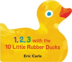1, 2, 3 with the 10 Little Rubber Ducks: A Spring Counting Book