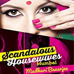 Scandalous Housewives: Mumbai cover art