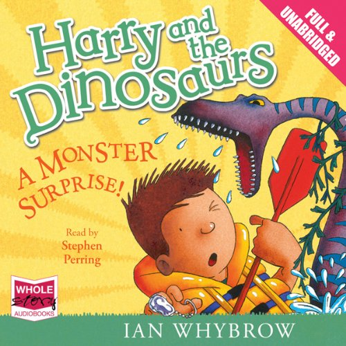 Harry and the Dinosaurs: A Monster Surprise! Titelbild