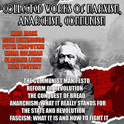 Collected Works of Marxism, Anarchism, Communism cover art