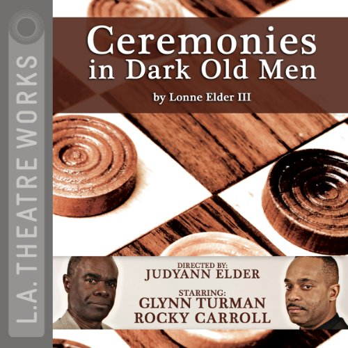 Ceremonies in Dark Old Men audiobook cover art