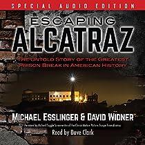 Escaping Alcatraz Audiobook By Michael Esslinger David Widner