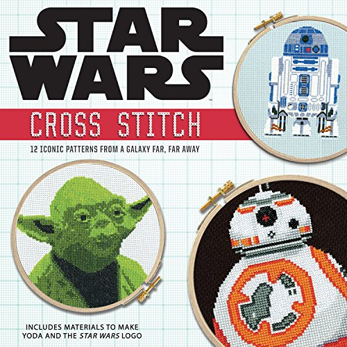 Star Wars: Cross Stitch Kit: 12 Iconic Patterns from a Galaxy Far,...