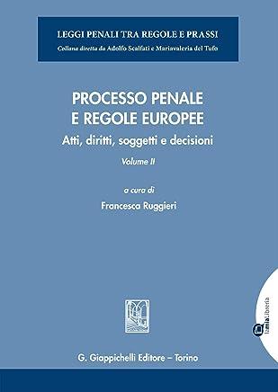 Processo penale e regole europee