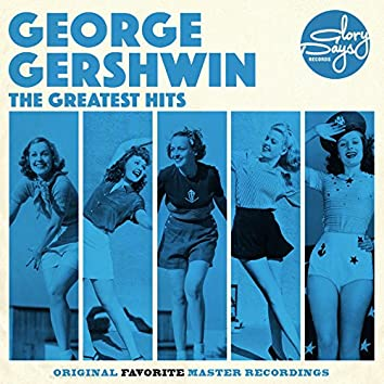 The Greatest Hits Of George Gershwin