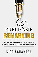 Self-publikasie Bemarking (Afrikaans Edition) Kindle Edition
