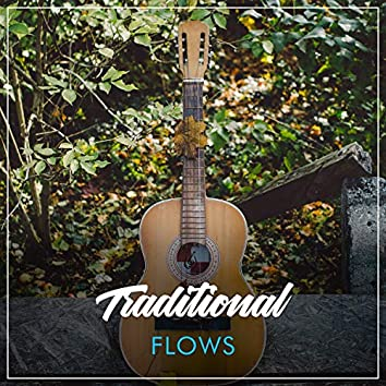 # Traditional  Flows