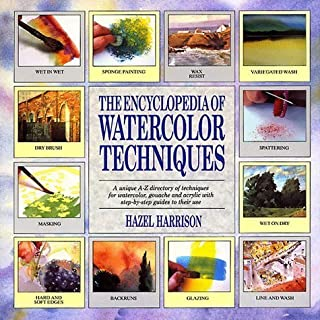 The Encyclopedia of Water Color Techniques by Hazel Harrison (1990-09-01)