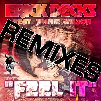 Feel It (The Remixes)
