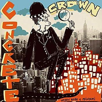 Concrete Crown (feat. Akinyemi)
