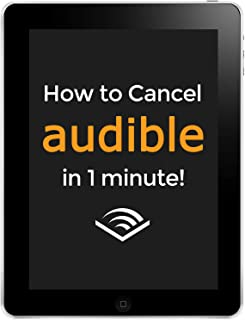 How to Cancel Audible: Cancel Audible in 1 Minute or Less!