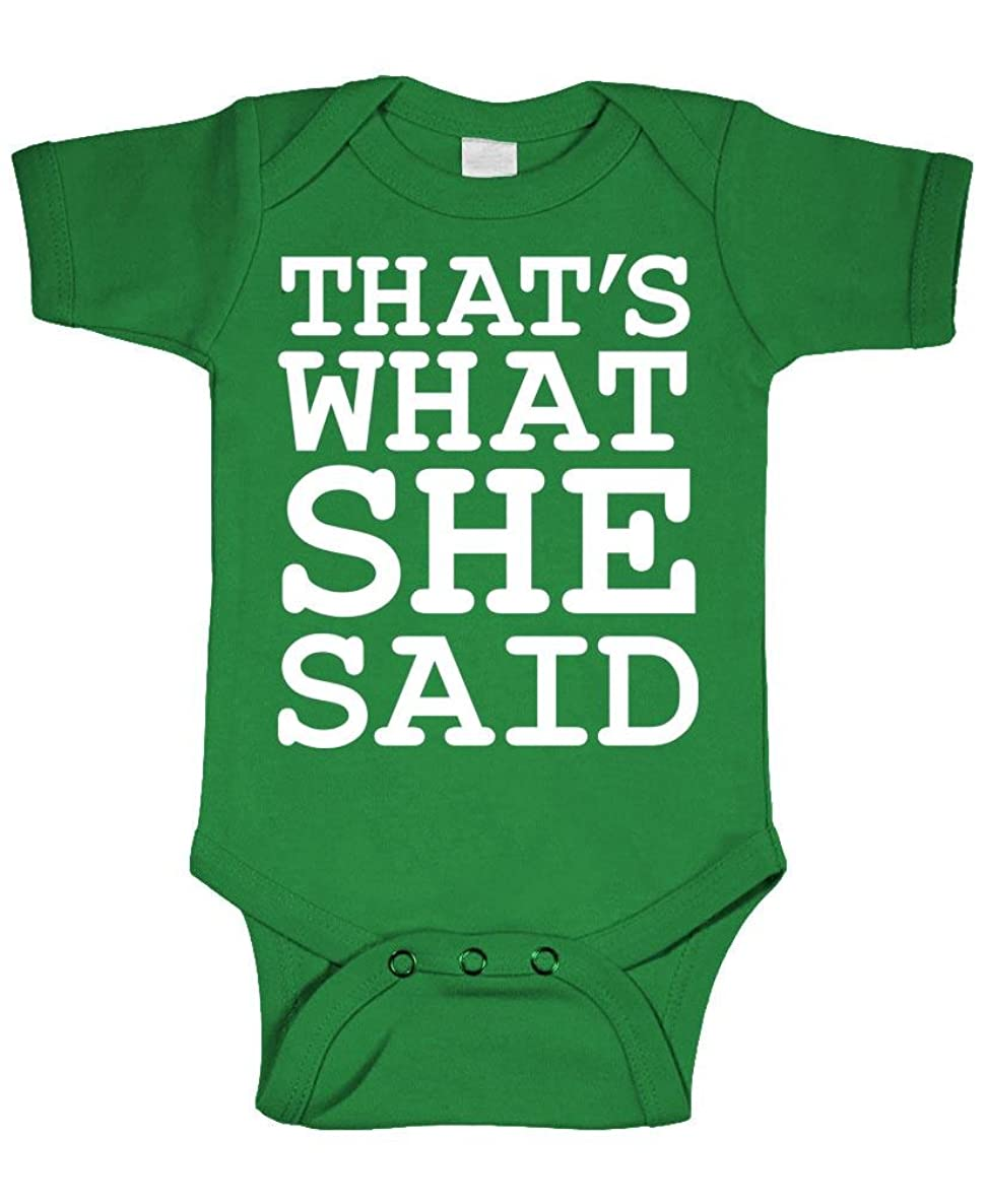 Live Nice That's What SHE Said - one Piece - Cotton Infant Bodysuit