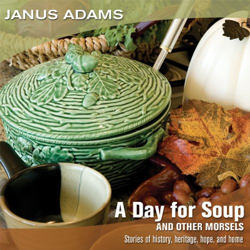 A Day for Soup and Other Morsels audiobook cover art