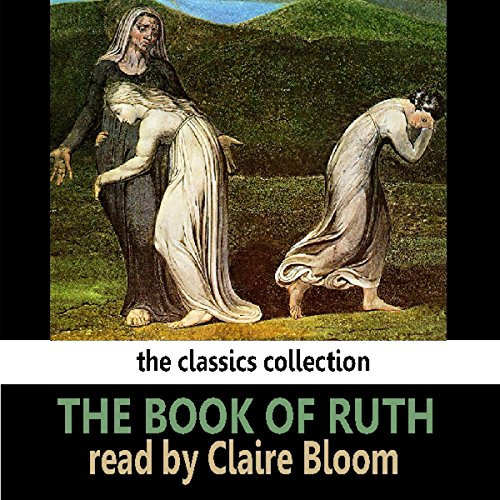 The Book of Ruth                   By:                                                                                                                                 Saland Publishing                               Narrated by:                                                                                                                                 Claire Bloom                      Length: 17 mins     Not rated yet     Overall 0.0