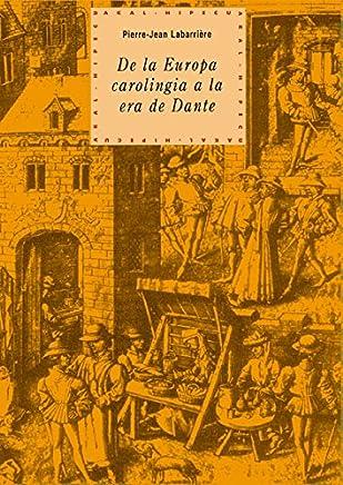 De la Europa carolingia a la era de Dante