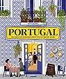 Portugal : Balades gourmandes, recettes et art de vivre par Da Silva
