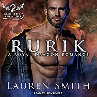 Rurik: A Royal Dragon Romance     Brothers of Ash and Fire Series, Book 3              Written by:                                                                                                                                 Lauren Smith                               Narrated by:                                                                                                                                 Lucy Rivers                      Length: 8 hrs and 7 mins     Not rated yet     Overall 0.0