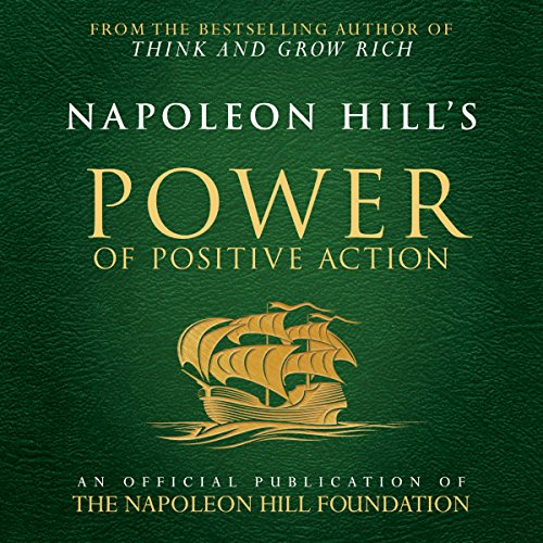 Napoleon Hill's Power of Positive Action audiobook cover art