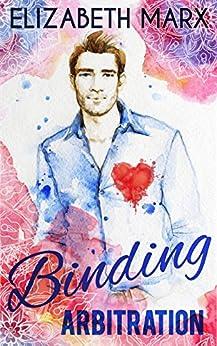 Binding Arbitration (Chicago Sports Romance Book 2) by [Elizabeth Marx]