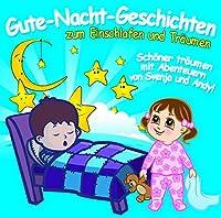 Gute-Nacht-Geschichten Zum Einschlafen & Traumen