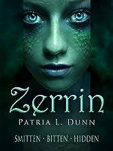 Zerrin: (Complete Collection: Smitten*Bitten*Hidden)