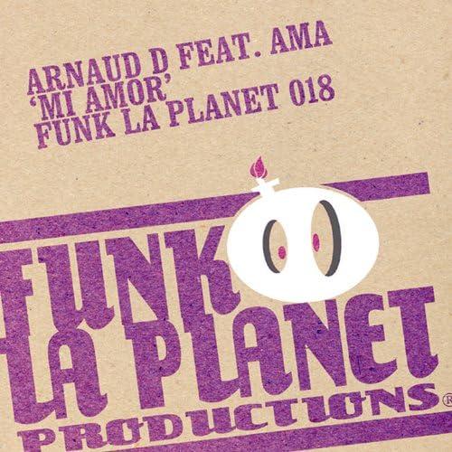 Arnaud D, Funk la planet, (feat.Ama)