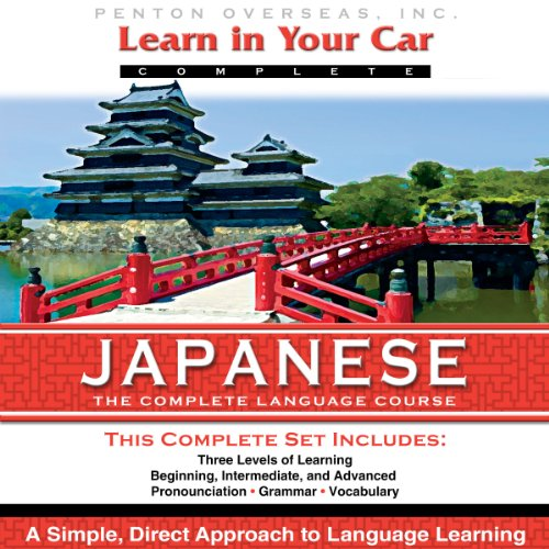Couverture de Learn in Your Car: Japanese, the Complete Language Course