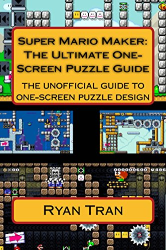 Super Mario Maker: The Ultimate One Screen Puzzle Guide (English Edition)