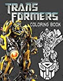 Transformers Coloring Book: 50+ Coloring Pages for Kids and Adults Great Books for Any Fans of Transformers