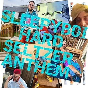 Hard Seltzer Anthem